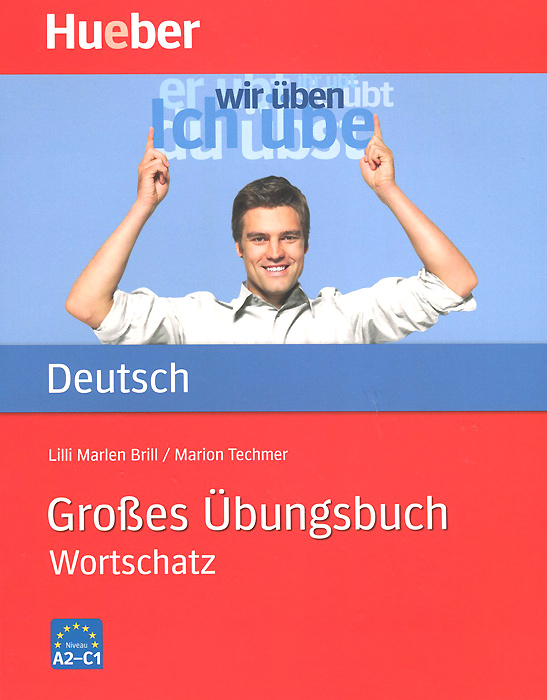 Grosses Ubungsbuch Deutsch: Wortschatz все цены