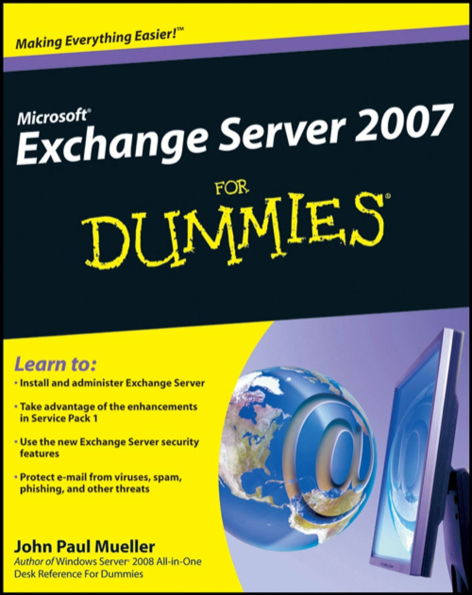 Microsoft® Exchange Server 2007 For Dummies®