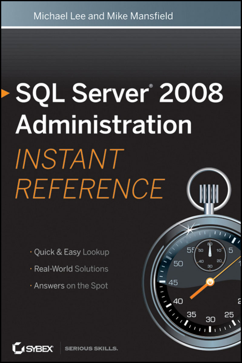 SQL Server 2008 Administration Instant Reference mike young mastering sql server 2000 security