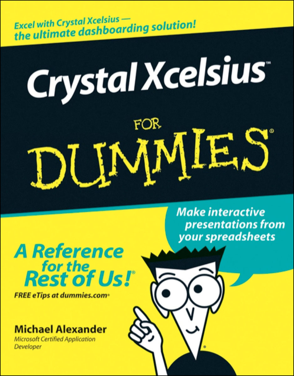 Crystal XcelsiusTM For Dummies®