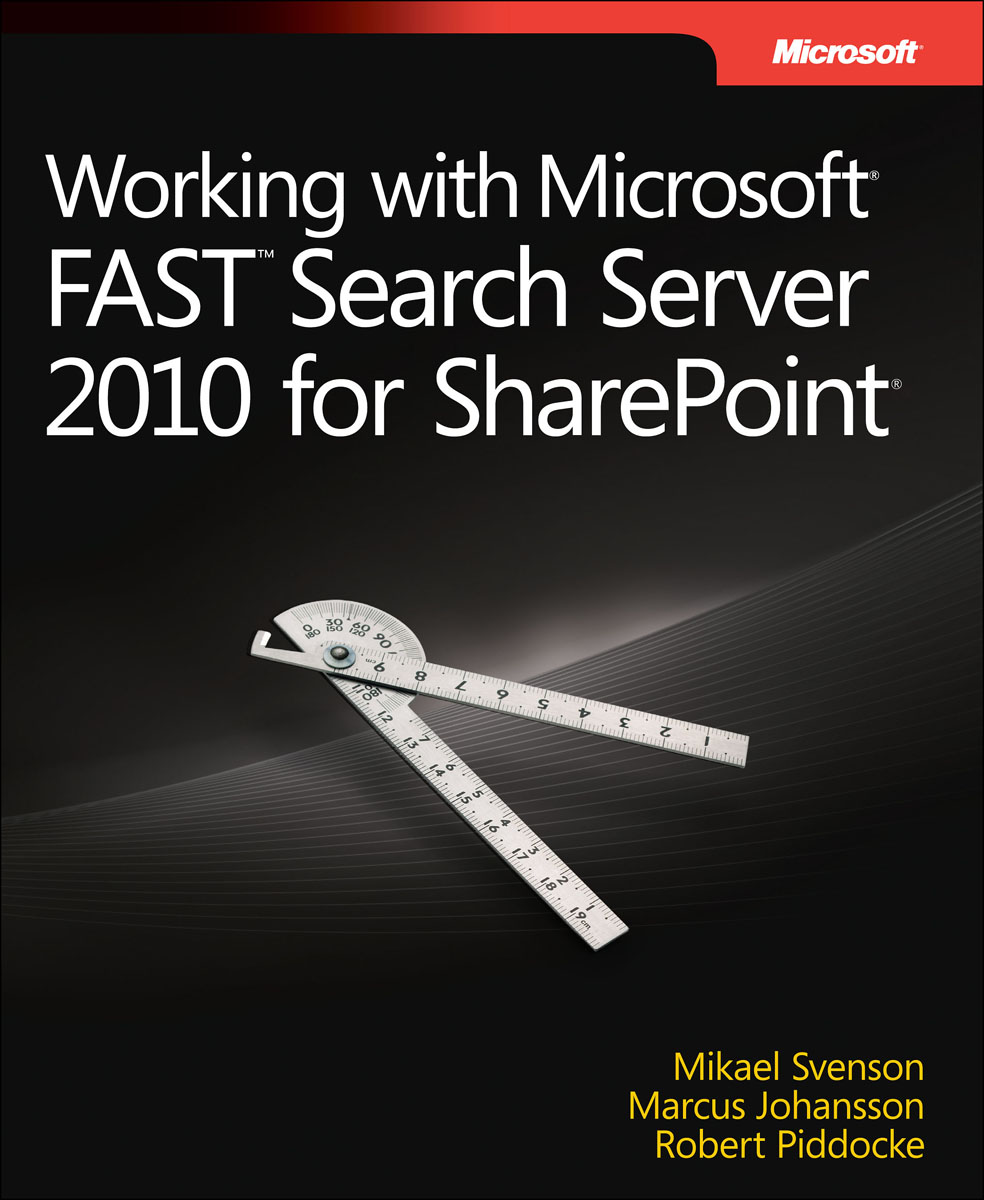 Working with Microsoft FAST Search Server 2010 for SharePoint hcpr multiplied with tfidf for effective search method