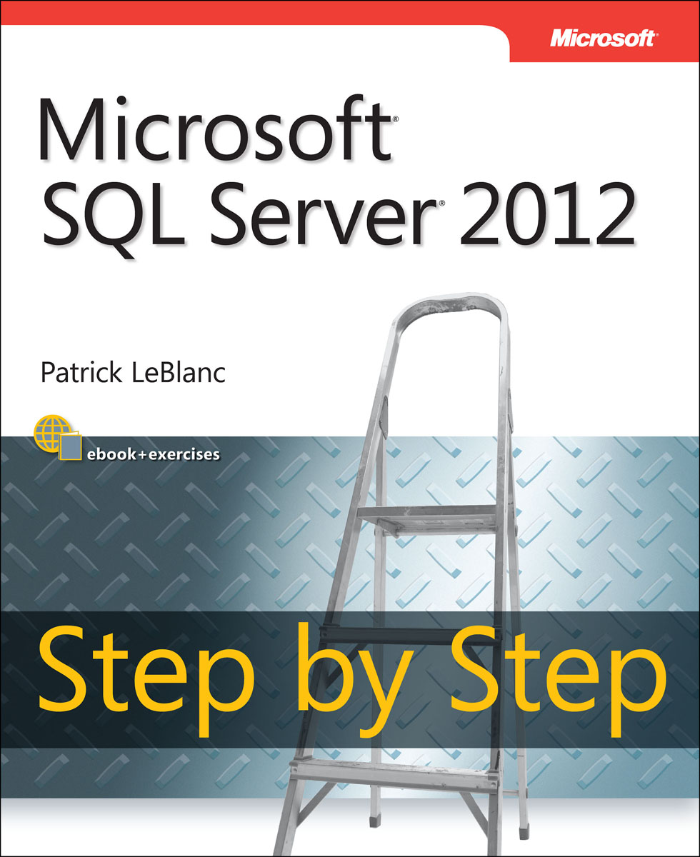 Microsoft SQL Server 2012 Step by Step microsoft sql server 2000 programming step by step