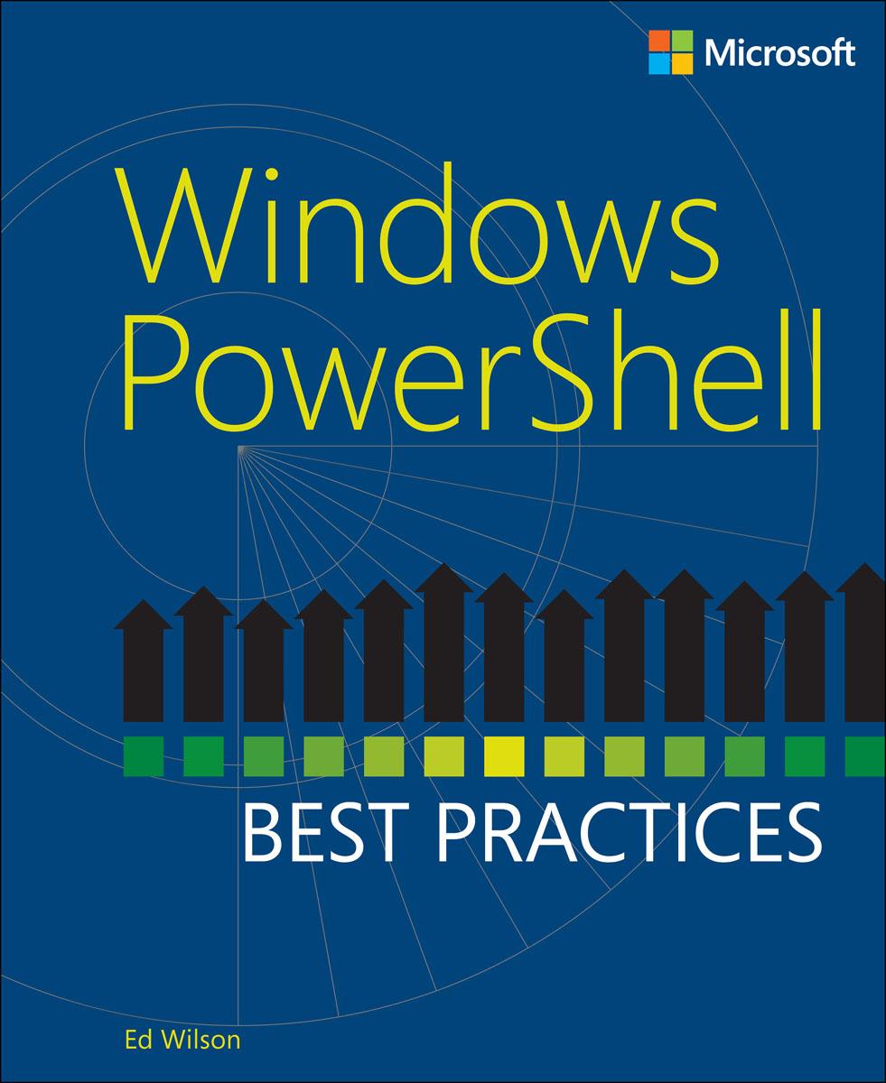 Windows PowerShell Best Practices karl mitschke windows powershell 2 0 bible