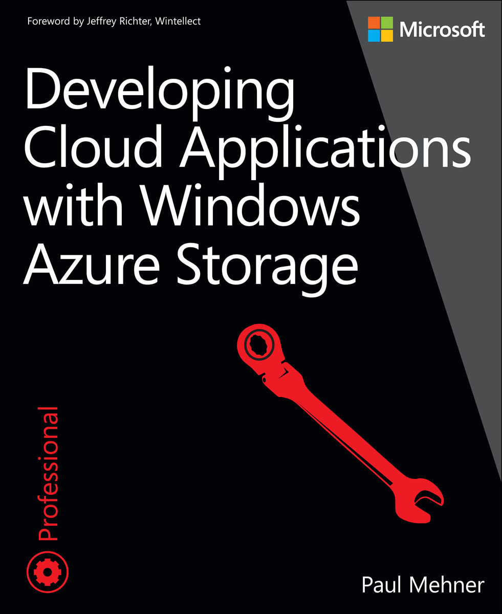 Developing Cloud Applications with Windows Azure Storage evolution towards cloud