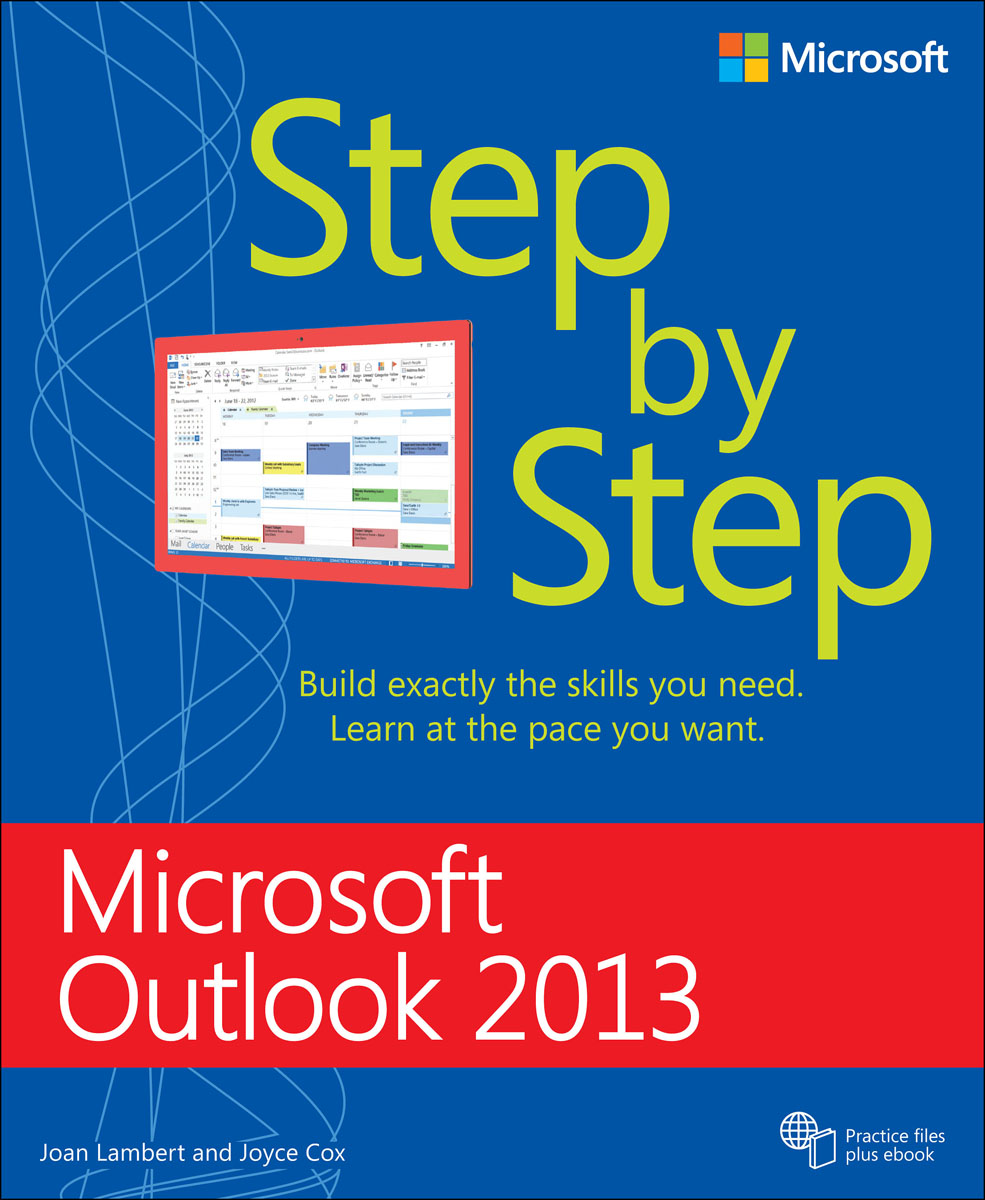Microsoft Outlook 2013 Step by Step microsoft sql server 2000 programming step by step