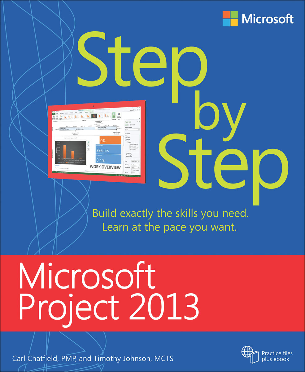 Microsoft Project 2013 Step by Step microsoft sql server 2000 programming step by step
