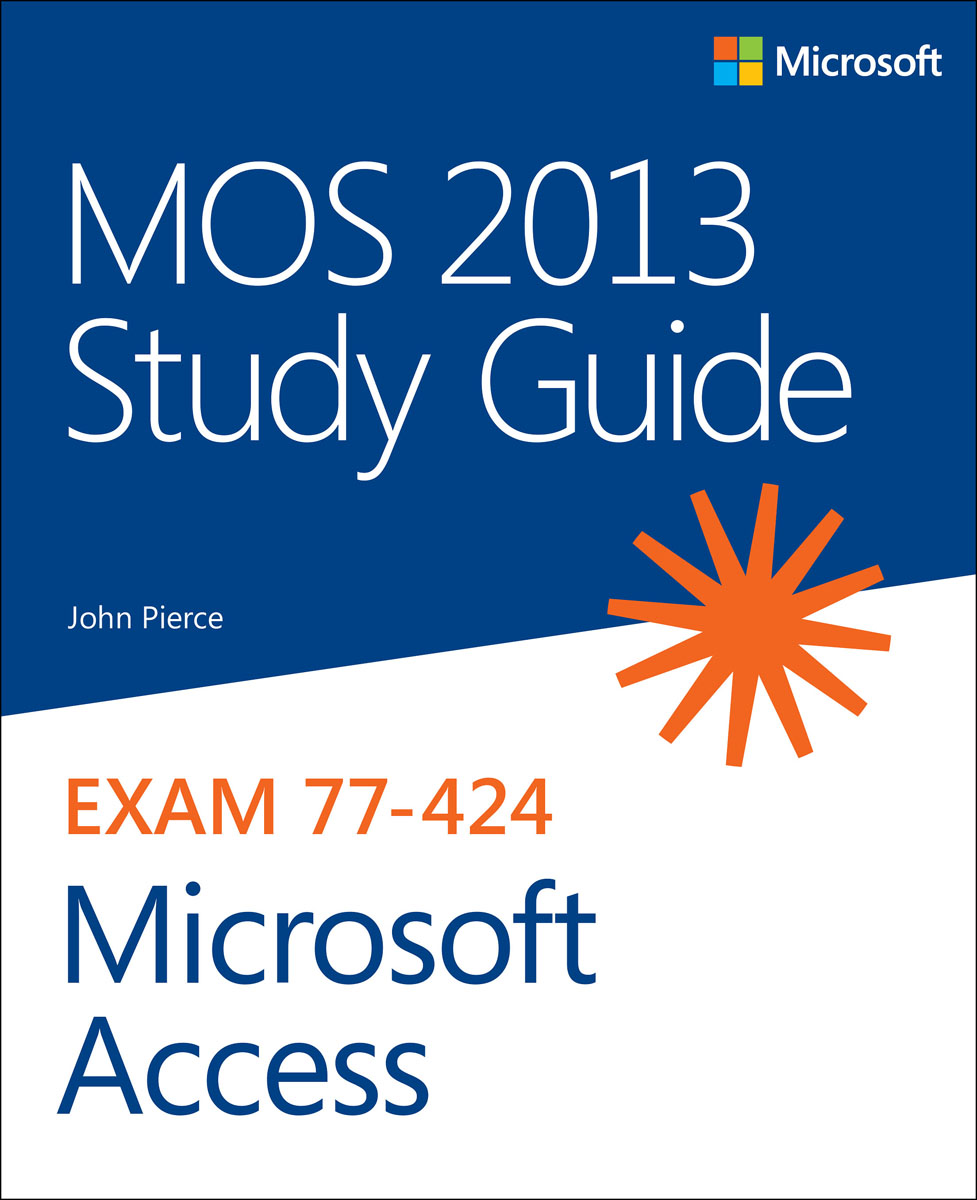 MOS 2013 Study Guide for Microsoft Access airbox 2013