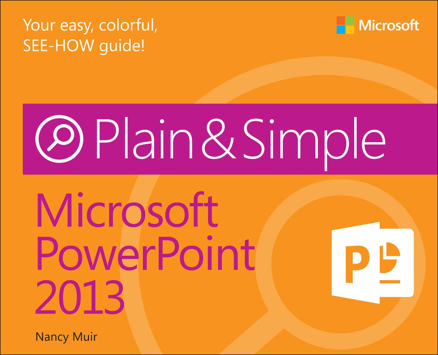 Microsoft PowerPoint 2013 Plain & Simple faithe wempen powerpoint 2013 bible