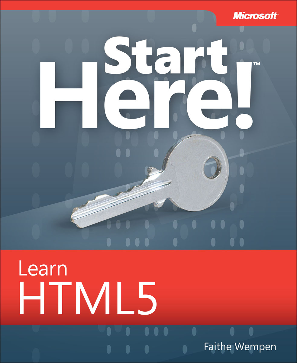 Start Here! Learn HTML5 мак дональд мэтью html5 недостающее руководство