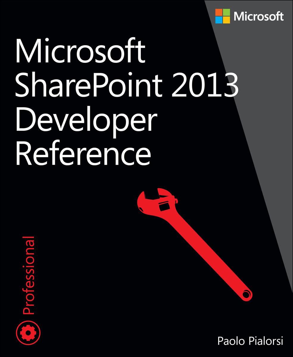 Microsoft SharePoint 2013 Developer Reference microsoft sharepoint 2013 plain
