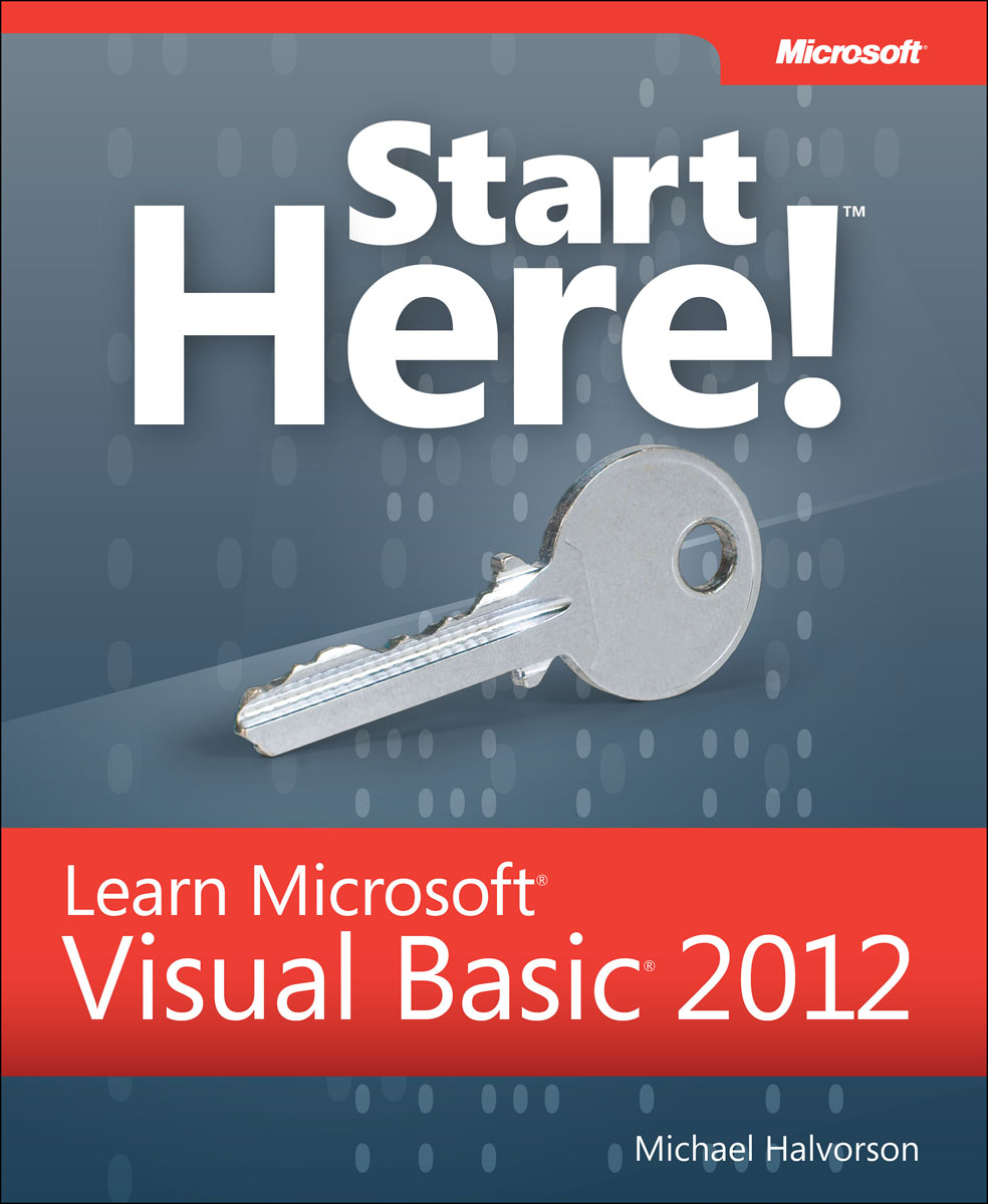 Start Here! Learn Microsoft Visual Basic 2012 程序设计基础实践教程:visual basic