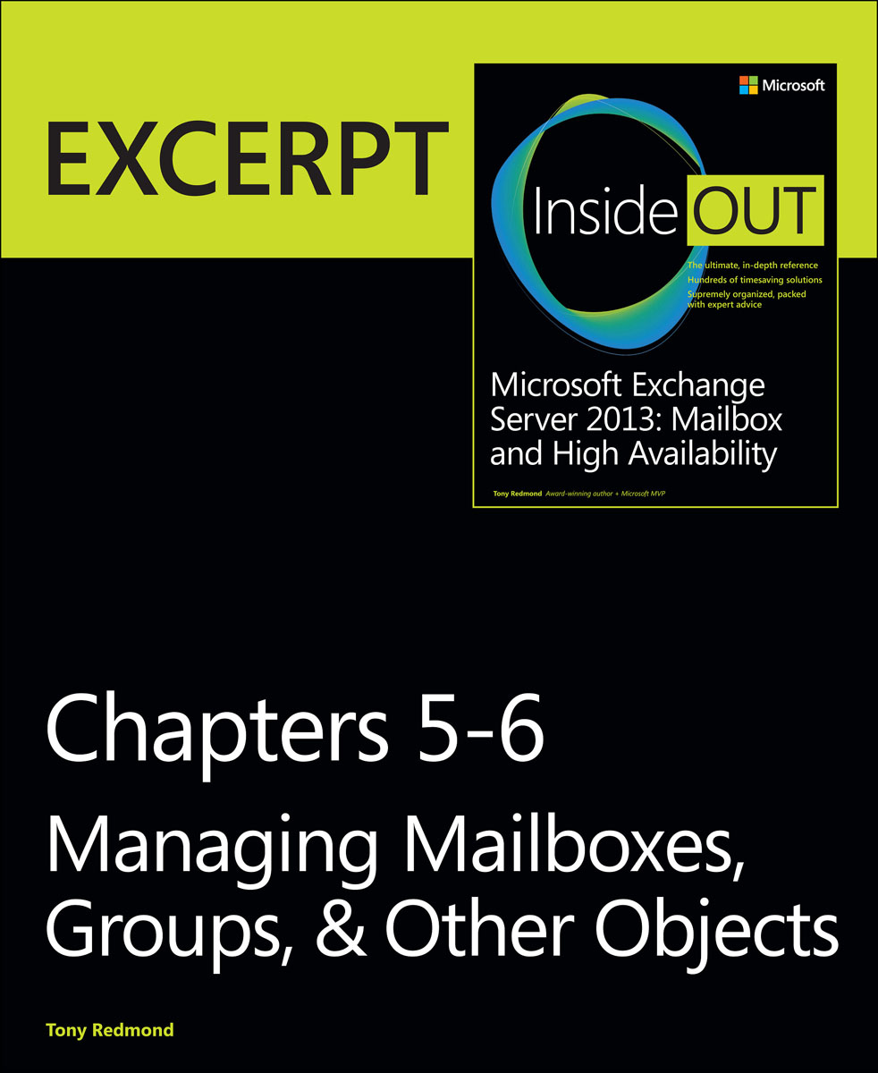 Managing Mailboxes, Groups, & Other Objects: EXCERPT from Microsoft Exchange Server 2013 Inside Out secure connected objects