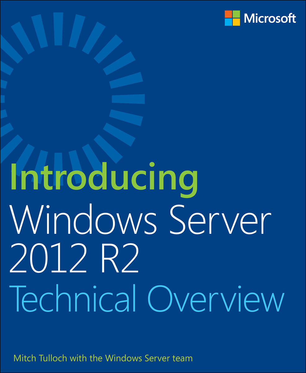Introducing Windows Server 2012 R2 смартфон motorola moto c xt1754 вишнёвый pa6l0053ru