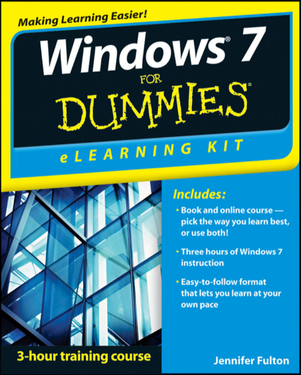 Windows 7 eLearning Kit For Dummies mark hinton justice windows 7 for seniors for dummies