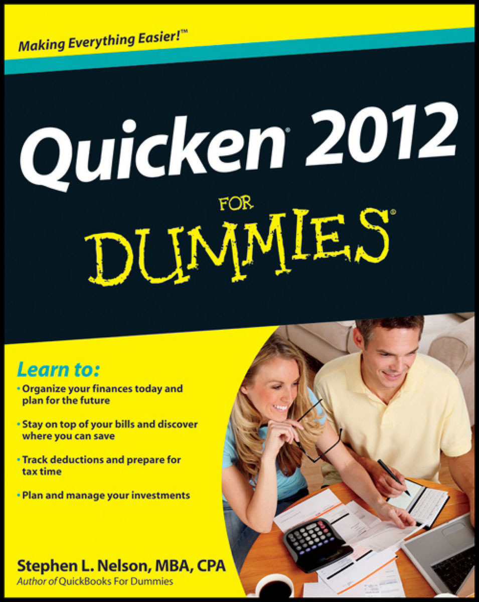 Quicken 2012 For Dummies stephen l nelson quicken 2005 for dummies
