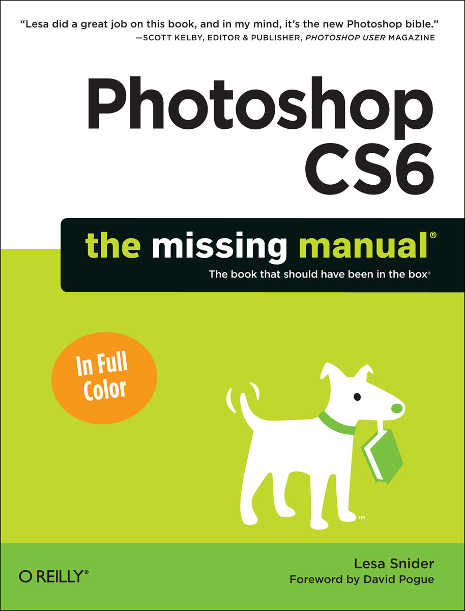 Photoshop CS6: The Missing Manual mastering photoshop layers