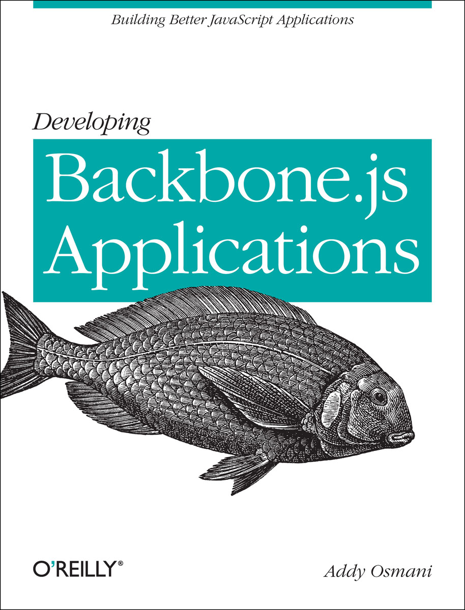 Developing Backbone.js Applications developing web applications with haskell and yesod
