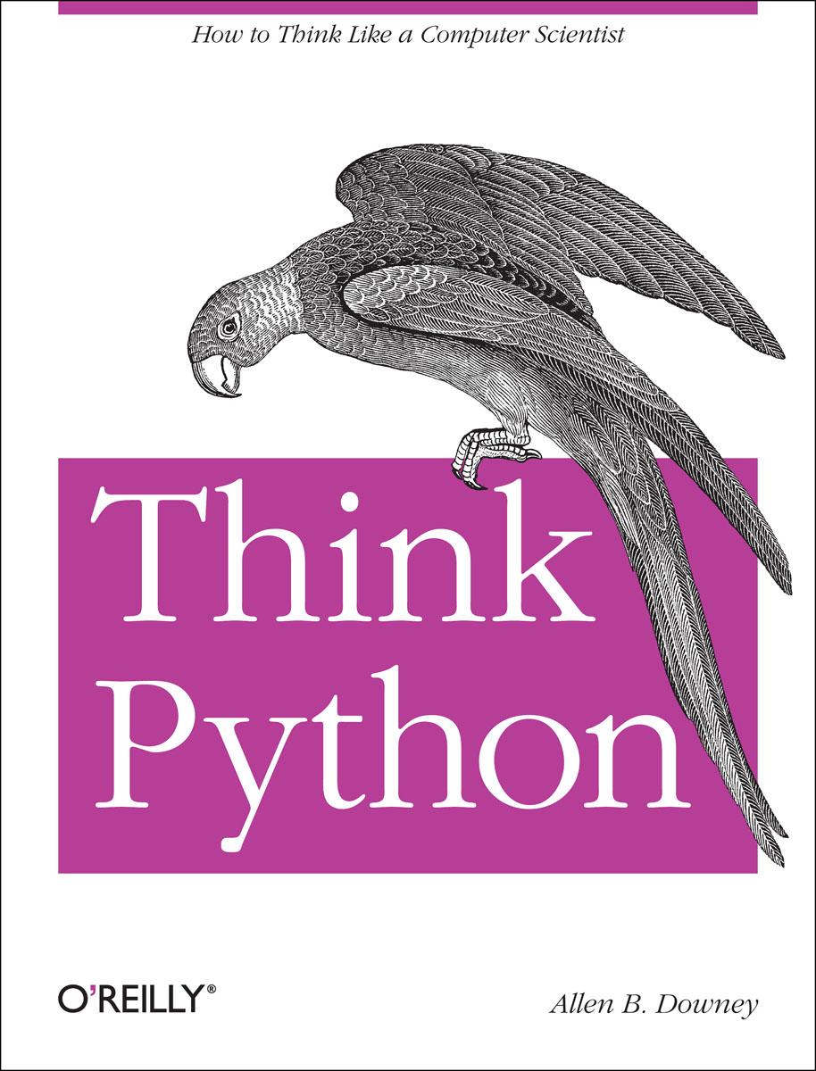 Think Python python绝技:运用python成为顶级黑客