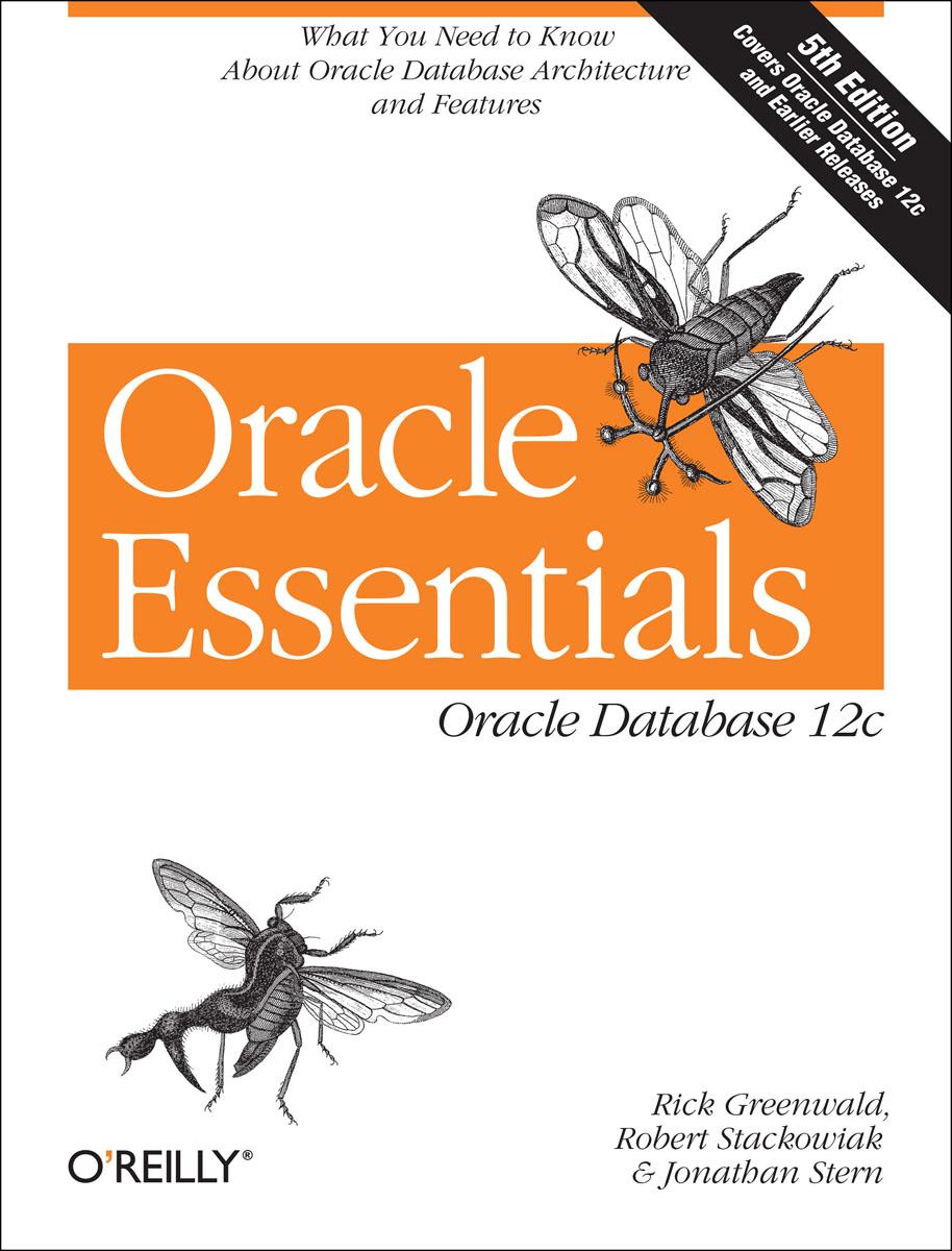 Oracle Essentials oracle 12c中文版数据库管理、应用与开发实践教程 清华电脑学堂