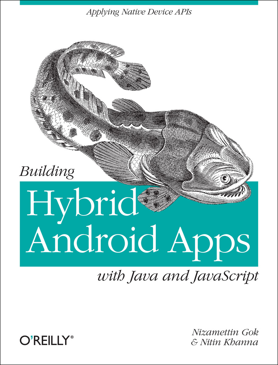Building Hybrid Android Apps with Java and JavaScript vedat coskun professional nfc application development for android