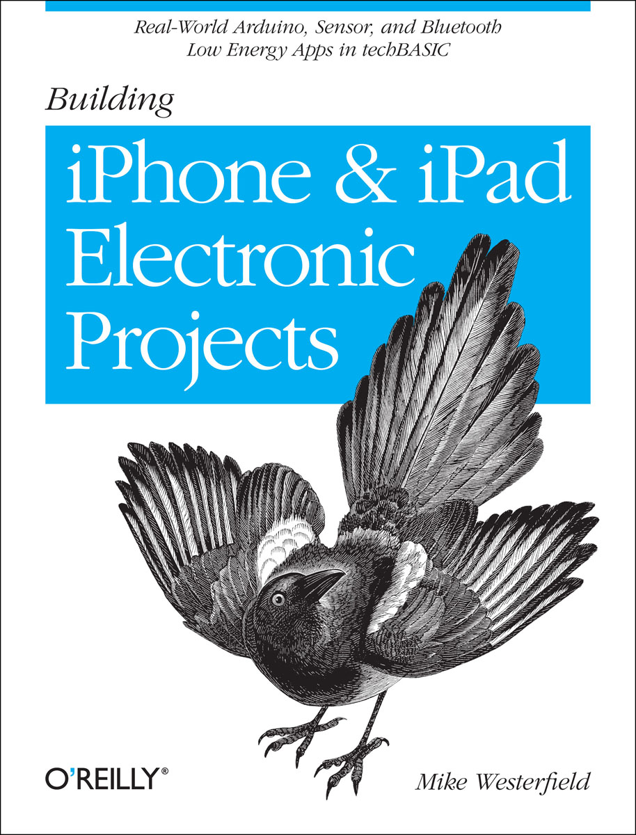 Building iPhone and iPad Electronic Projects managing projects made simple