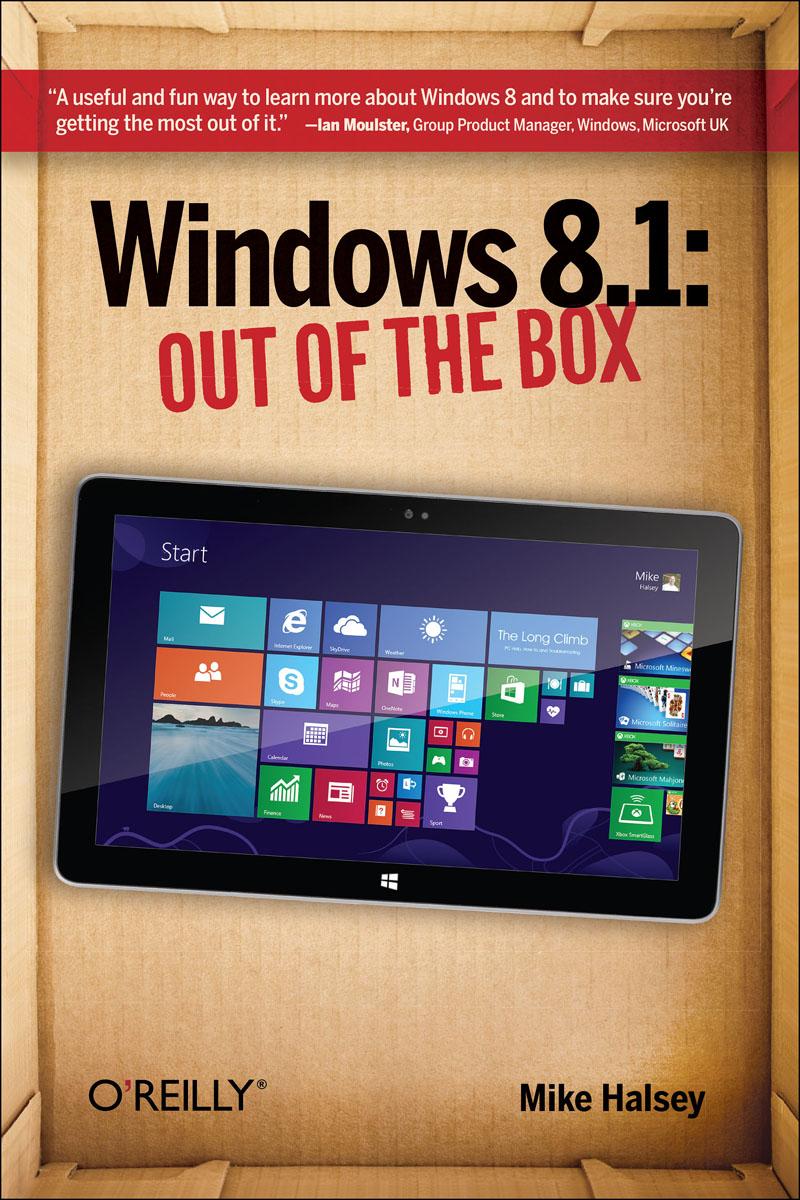 Windows 8.1: Out of the Box windows 8 1 out of the box