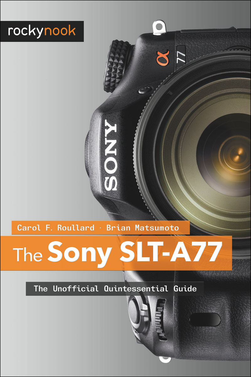 Sony SLT-A77, The