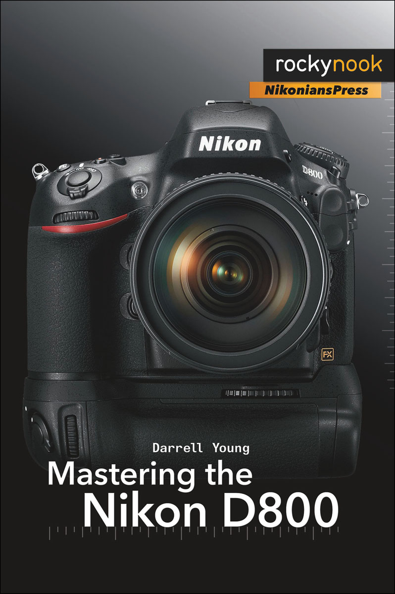Mastering the Nikon D800 mastering photoshop layers