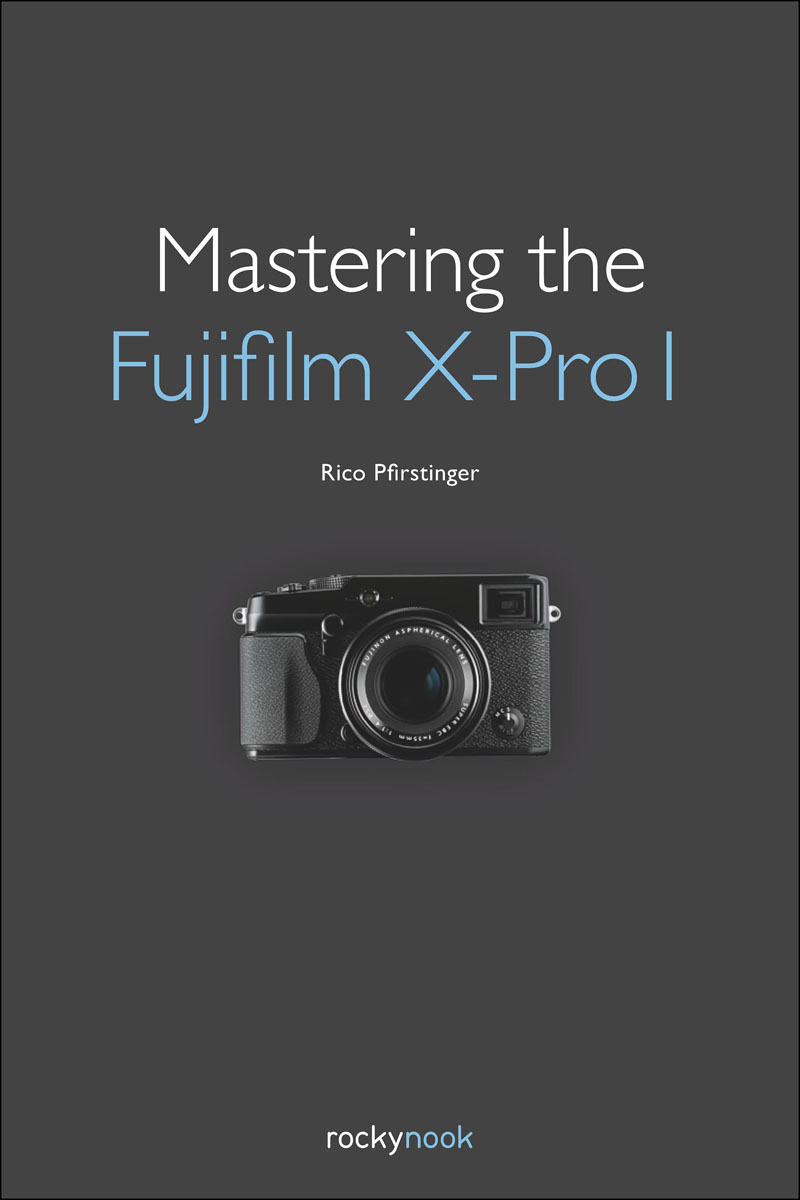 Mastering the Fujifilm X-Pro 1 mastering photoshop layers