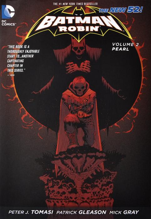 Batman and Robin, Volume 2: Pearl batman and robin vol 2 pearl the new 52