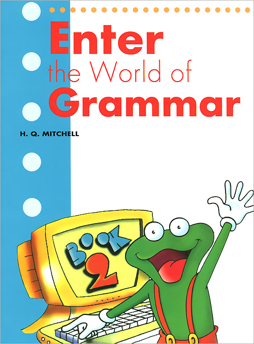 Enter the World of Grammar: Book 2 cobuild elementary english grammar