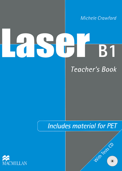 Laser B1: Teacher's book (+ CD-ROM) england pre intermediate level a2 b1 cd rom