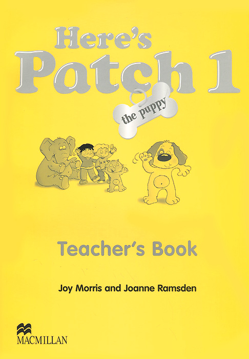 Here's Patch the Puppy: Level 1: Teacher's Book agencia ele basico exercises book cd