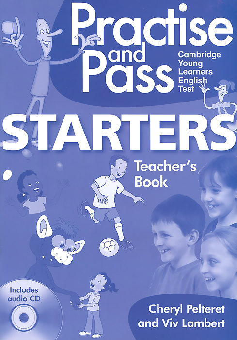 Practise and Pass Starters: Teachers Book (+ CD-ROM) early starters on the farm