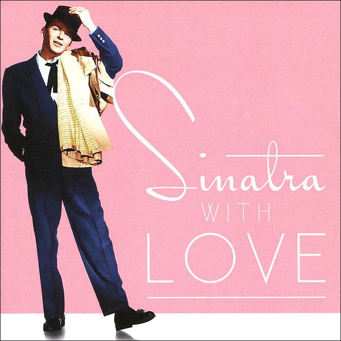 Фрэнк Синатра Frank Sinatra Sinatra With Love