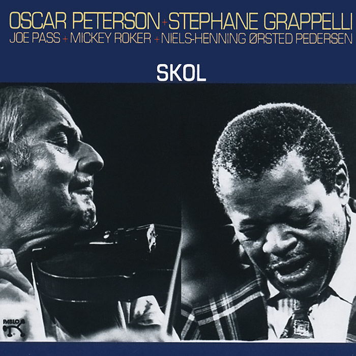 Oscar Peterson, Stephane Grappelli. Skol