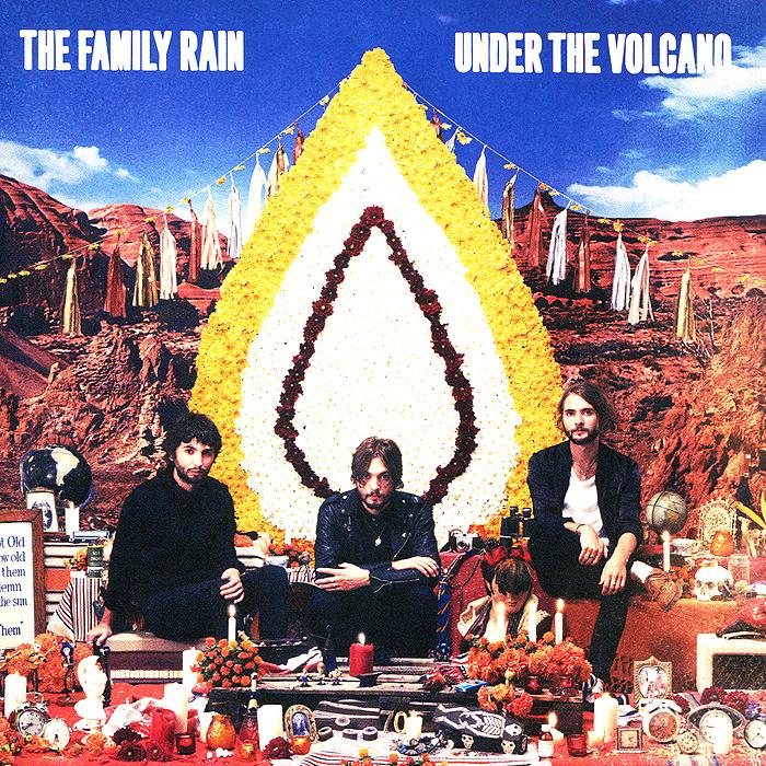 The Family Rain. Under The Volcano