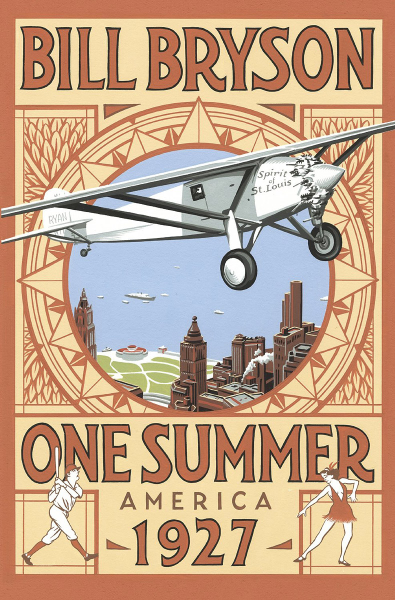 One Summer: America 1927 bryson b made in america an informal history of american english