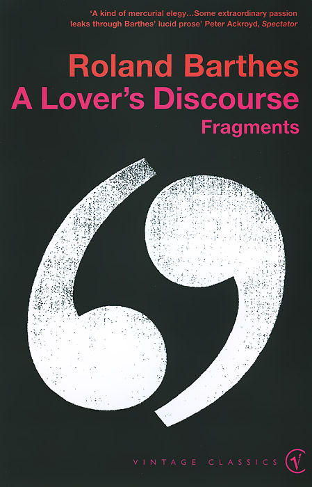 A Lover's Discourse first love and the diary of a superfluous man