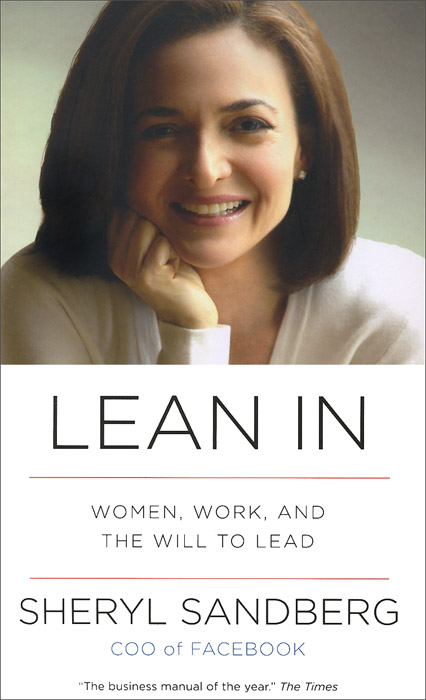 Lean In: Women, Work, and the Will to Lead john earley the lean book of lean a concise guide to lean management for life and business