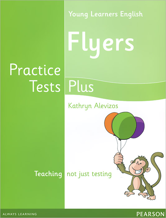 Young Learners English: Practice Tests Plus: Flyers: Students' Book cambridge young learners english flyers 5 answer booklet