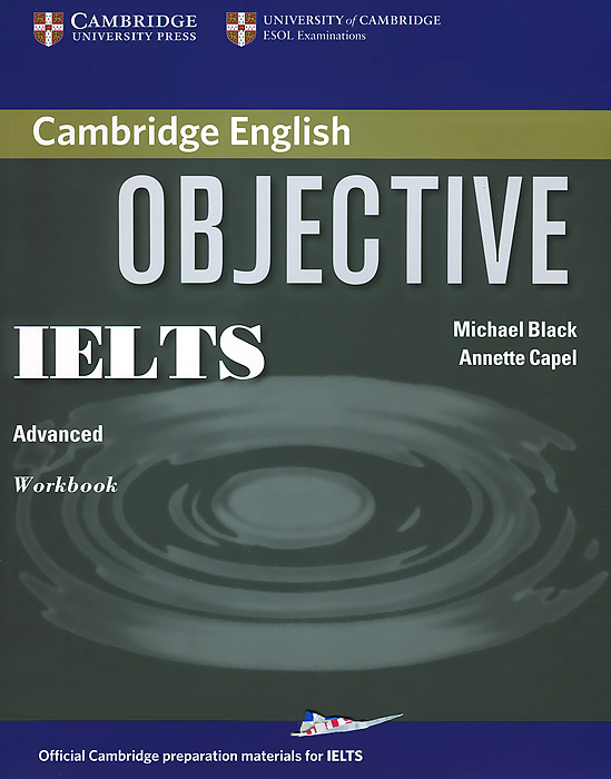 Objective IELTS: Advanced Workbook objective advanced workbook with answers cd