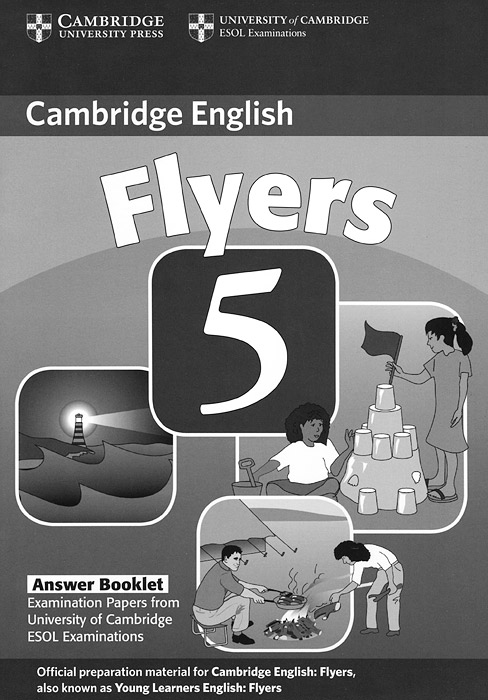 Cambridge Young Learners English: Flyers 5: Answer Booklet cambridge english young learners 9 flyers answer booklet