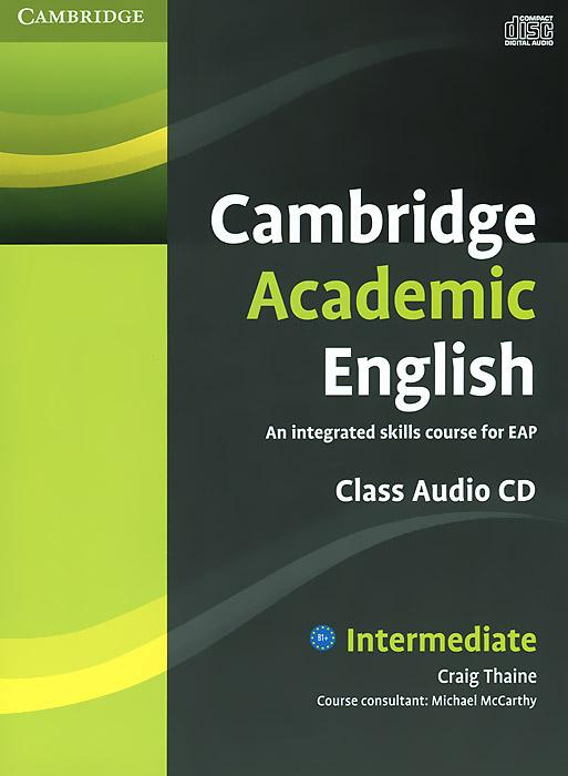 Cambridge Academic English: Intermediate (аудиокурс CD) murder by art level 5 upper intermediate cambridge english readers