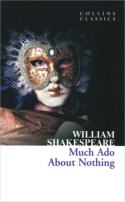 Much Ado about Nothing seeing things as they are