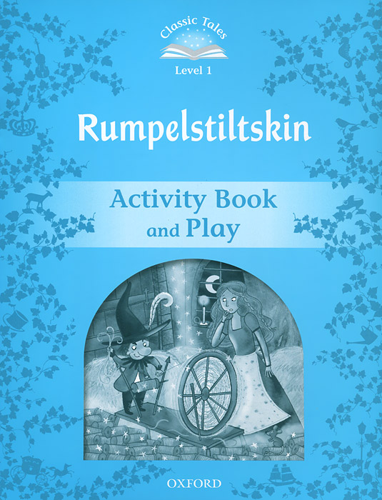 Classic Tales: Level 1: Rumplestiltskin Activity Book & Play joseph jacobs english fairy tales