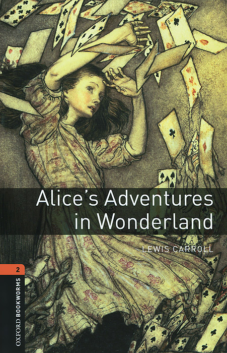 Alice's Adventures in Wonderland: Stage 2 alice s adventures in wonderland through the looking glass and what alice found there