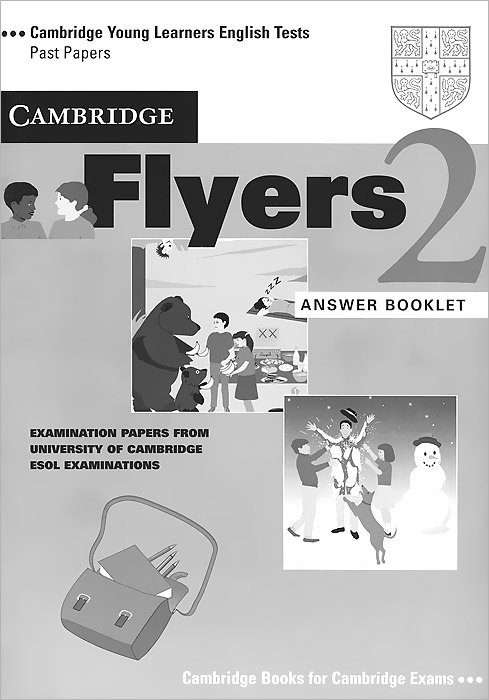 Cambridge Flyers 2: Answer Booklet cambridge young learners english tests flyers 4 student s book