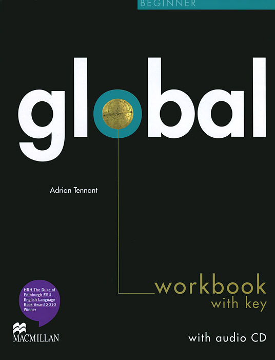 Global Beginner: Workbook with Key (+ CD) english world workbook level 9 cd