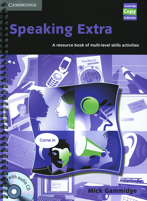Speaking Extra: A Resource Book of Multi-Level Skills Activities (+ CD-ROM) ready for fce upper intermediate teacher s book